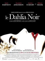 Le dahlia noir / Réalisé par Brian De Palma | De Palma, Brian. Metteur en scène ou réalisateur