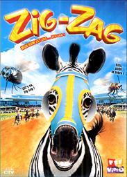 Zig-Zag : racing stripes / un film de Frederik Du Chau | Du Chau, Frederik. Metteur en scène ou réalisateur