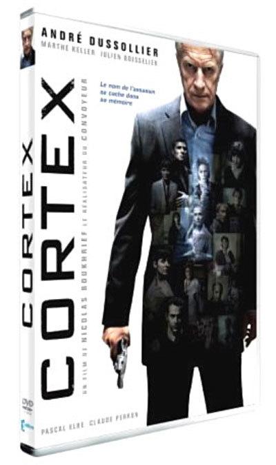 Cortex / un film de Nicolas Boukhrief   Boukhrief, Nicolas. Metteur en scène ou réalisateur