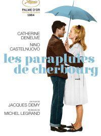 Les Parapluies de Cherbourg / un film de Jacques Demy | Demy, Jacques. Metteur en scène ou réalisateur
