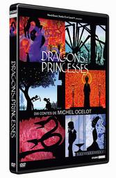 Dragons et princesses / un film d'animation de Michel Ocelot | Ocelot, Michel. Metteur en scène ou réalisateur