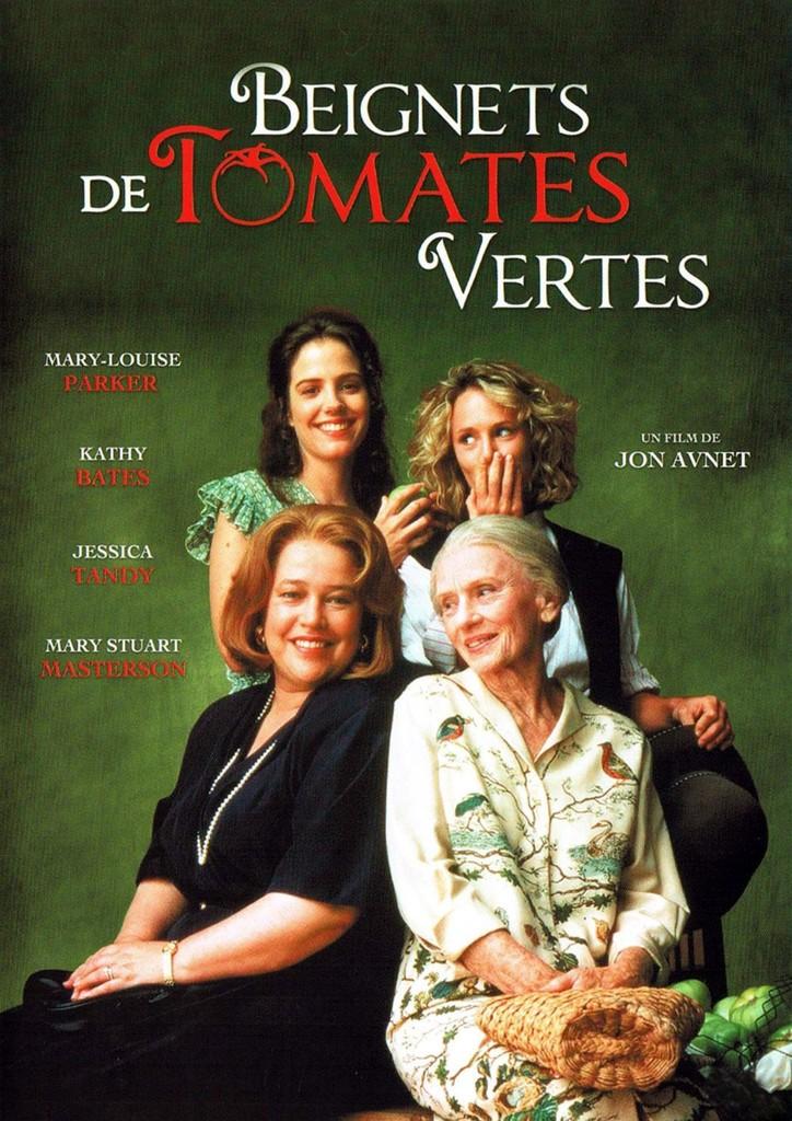 Beignets de tomates vertes / un film de Jon Avnet |