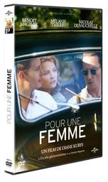Pour une femme / un film de Diane Kurys   Kurys, Diane. Metteur en scène ou réalisateur