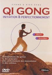 Qi gong : initiation et perfectionnement |