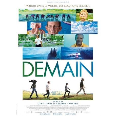 Demain / un film documentaire de Cyril Dion et Mélanie Laurent | Dion, Cyril. Metteur en scène ou réalisateur