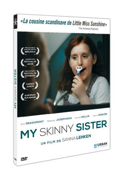 My skinny sister / un film de Sanna Lenken | Lenken, Sanna. Metteur en scène ou réalisateur