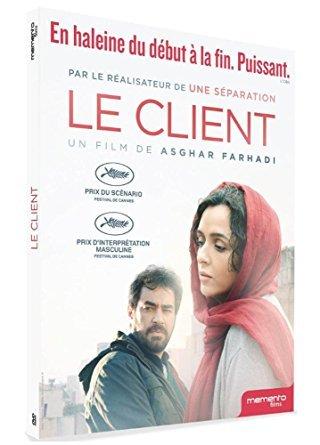 Le Client / un film d'Asghar Farhadi   Farhadi, Asghar. Metteur en scène ou réalisateur