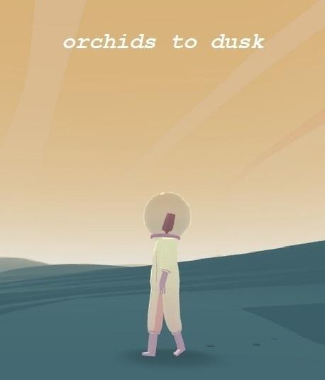 Orchids to dusk-PC : Jeu vidéo en ligne = PC  