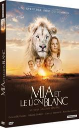 Mia et le lion blanc / un film de Gilles de Maistre   Maistre, Gilles de. Metteur en scène ou réalisateur