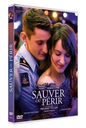 Sauver ou périr / un film de Frédéric Tellier   Tellier, Frédéric. Metteur en scène ou réalisateur. Scénariste