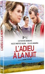 Adieu à la nuit (L') / un film d'André Téchiné |